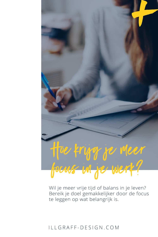 Hoe krijg je meer focus in je werk en leven?