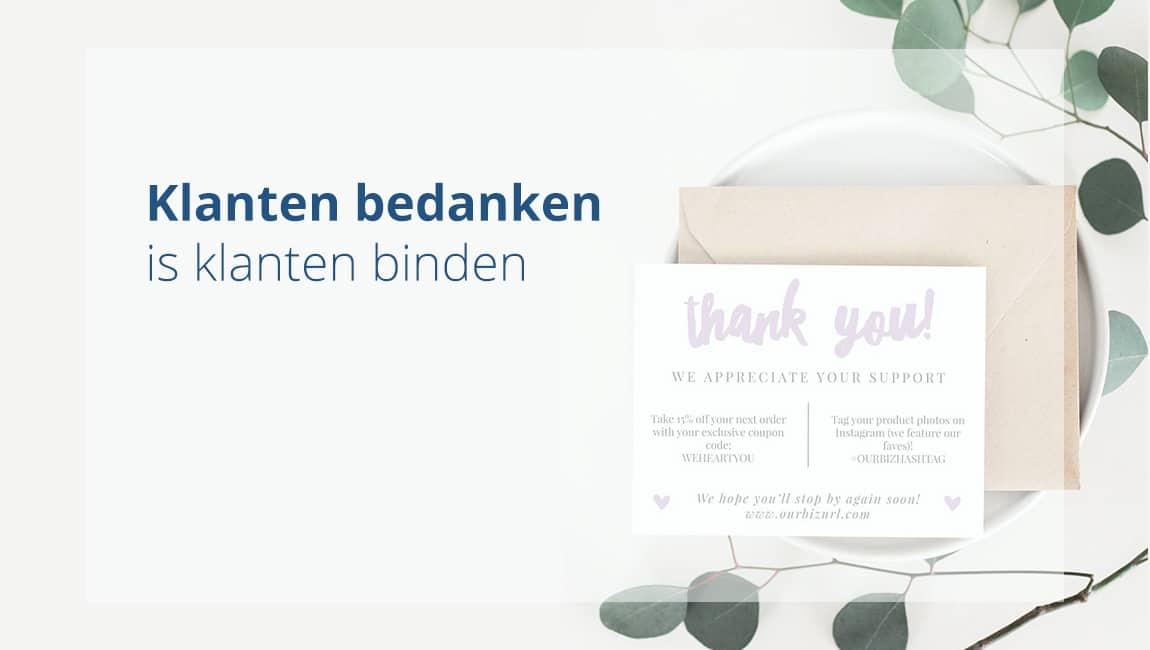 Klanten bedanken is klanten binden